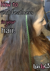 how to put feathers in your hair